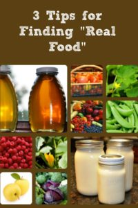 3 Tips for Finding Real Food