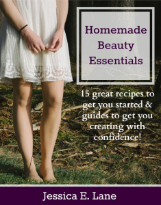 Homemade Beauty Essentials - Review & Giveaway