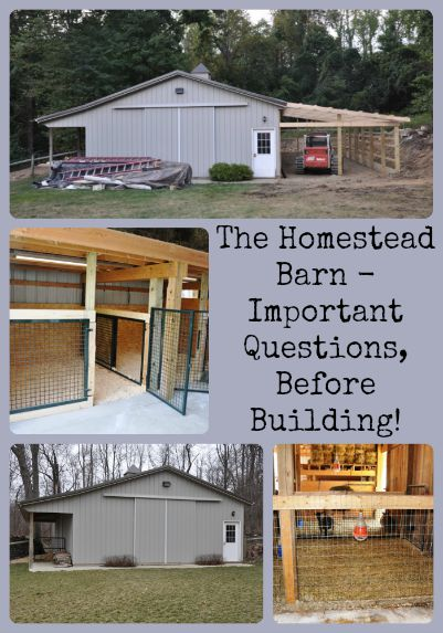 The Homestead Barn Important Questions Before Building